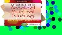 F.R.E.E [D.O.W.N.L.O.A.D] Understanding Medical-Surgical Nursing 5e [E.P.U.B]