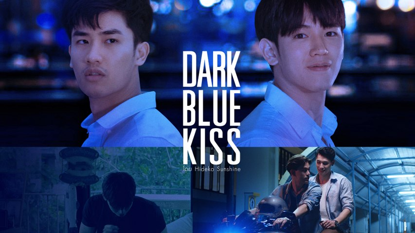 GMMTV Series 2019 | DARK BLUE KISS