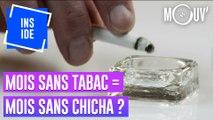 Mois sans tabac = mois sans chicha ?