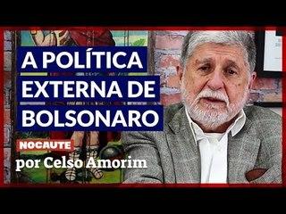 CELSO AMORIM COMENTA OS DESDOBRAMENTOS DA POLÍTICA EXTERNA DE BOLSONARO