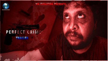 Bengali Short Film - Perfect Crime [Trailer] - Vid Evolution