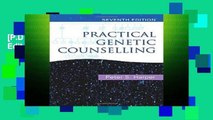 [P.D.F] Practical Genetic Counselling 7th Edition [E.P.U.B]