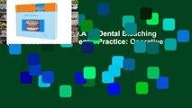 F.R.E.E [D.O.W.N.L.O.A.D] Dental Bleaching (Quintessentials of Dental Practice: Operative