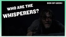 Who Are The Whisperers?