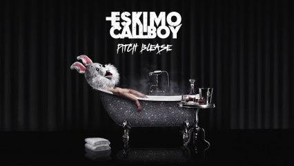 Eskimo Callboy - Pitch Blease