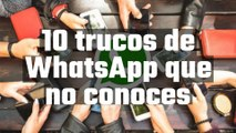 [CH] 10 trucos de WhatsApp que no conoces