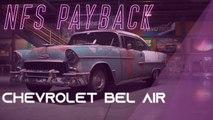 Need for speed payback : Comment avoir les pièce de la Chevrolet Bel Air