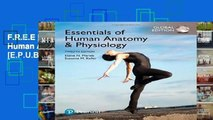 F.R.E.E [D.O.W.N.L.O.A.D] Essentials of Human Anatomy   Physiology, Global Edition [E.P.U.B]