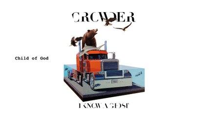 Crowder - Child Of God