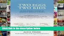 [P.D.F] Two Eggs, Two Kids: An egg donor s account of friendship, infertility   secrets [E.P.U.B]