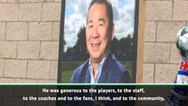 Vichai was generous to everyone around him - Former Leicester boss Eriksson