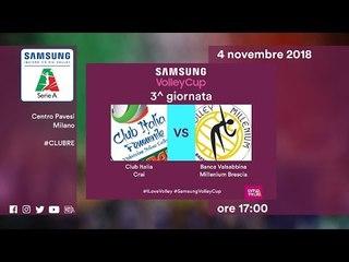 Club italia - Brescia   Speciale   3^ Giornata   Samsung Volley Cup 2018/19