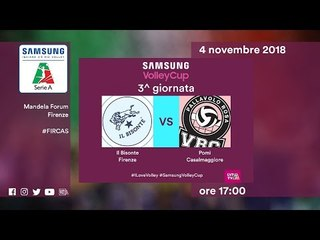 Firenze - Casalmaggiore   Speciale   3^ Giornata   Samsung Volley Cup 2018/19