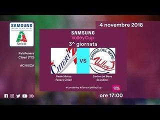 Chieri - Scandicci   Speciale   3^ Giornata   Samsung Volley Cup 2018/19