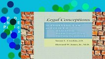 [P.D.F] Legal Conceptions: The Evolving Law and Policy of Assisted Reproductive Technologies