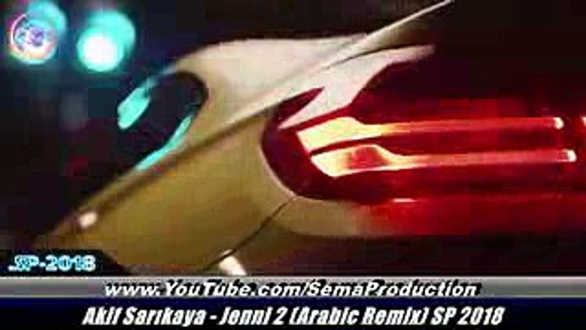 Arabic Remix - Jenni 2 (Akif Sarıkaya Remix) SP 2018