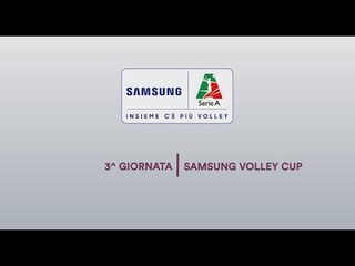 Review 3^ giornata | Samsung Volley Cup 2018/19