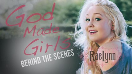 RaeLynn - God Made Girls