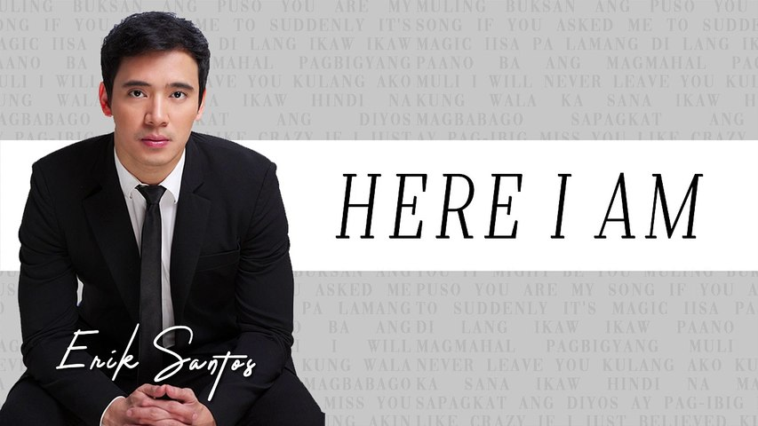 Here I Am - Erik Santos (Audio)