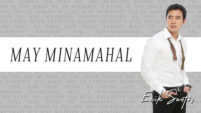 Erik Santos - May Minamahal  (Audio)