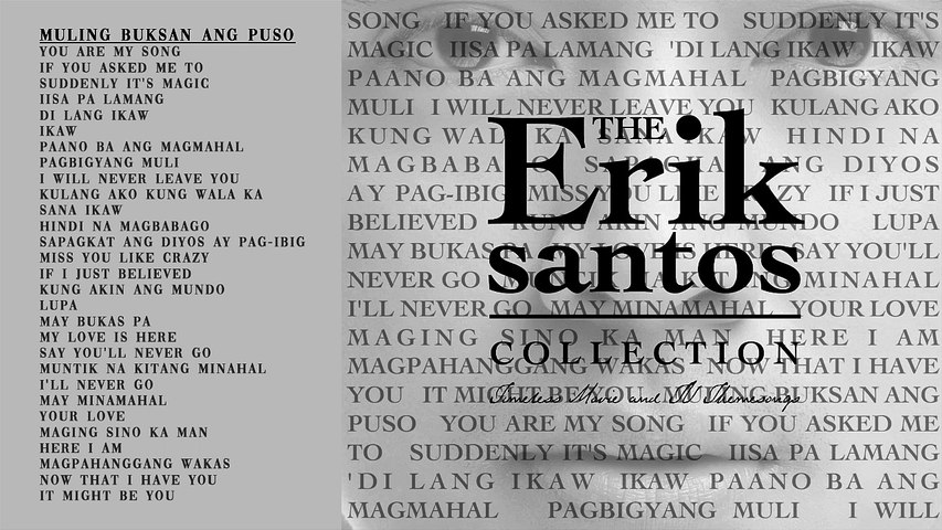 Non-Stop The Erik Santos Collection Timeless Movie and TV Themesongs Playlist