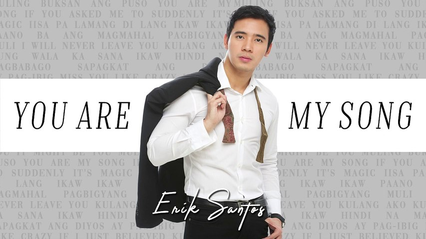 Erik Santos - You Are My Song  (Audio)