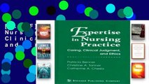 [P.D.F] Expertise in Nursing Practice: Caring, Clinical Judgment, and Ethics [E.B.O.O.K]