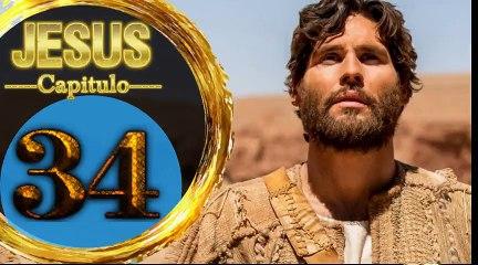 Capitulo 34 JESUS HD Español