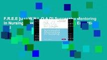 F.R.E.E [D.O.W.N.L.O.A.D] Successful Mentoring in Nursing (Post-Registration Nursing Education and