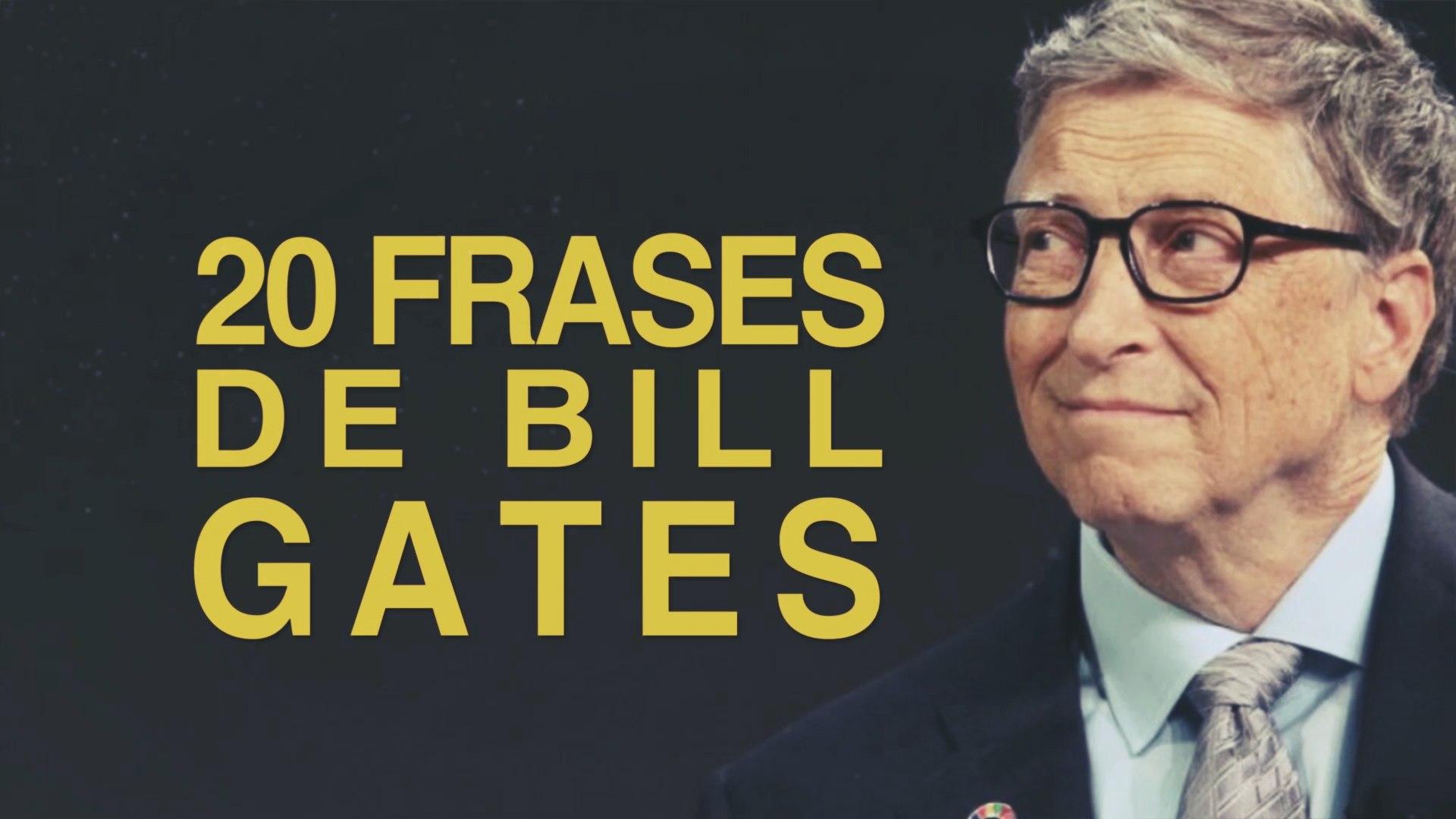 20 Frases De Bill Gates El Informático Millonario