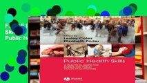 F.R.E.E [D.O.W.N.L.O.A.D] Public Health Skills: A Practical Guide for Nurses and Public Health