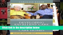 D.O.W.N.L.O.A.D [P.D.F] Developing Excellent Care for People Living with Dementia in Care Homes