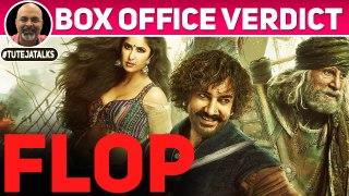 FLOP | Thugs of Hindostan | Box Office Verdict | Aamir Khan | Amitabh Bachchan | #TutejaTalks