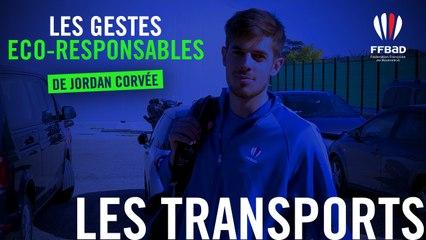 TRANSPORTS | Les gestes Eco-responsables de Jordan Corvée