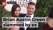 Brian Austin Green Has Not Made His Ex Happy Or His Child