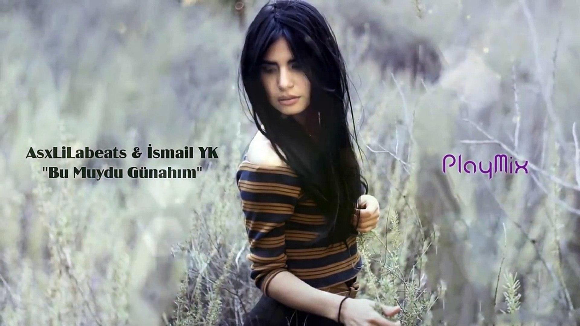 Bu Muydu Gunahim Ismail Yk Musiqaa Blog