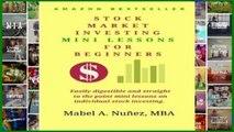 [P.D.F] Stock Market  Investing  Mini-Lessons  For Beginners: A starter guide for beginner