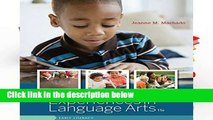 D.O.W.N.L.O.A.D [P.D.F] Early Childhood Experiences in Language Arts: Early Literacy (Mindtap