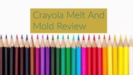 Crayola Melt And Mold Review!!!
