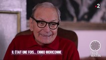 Musique - Il était une fois… Ennio Morricone