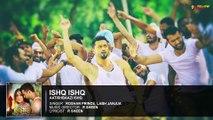 Ishq Ishq | Full Audio Song | Aatishbaazi Ishq | Roshan Prince & Labh Janjua
