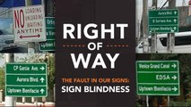 [Right of Way] The fault in our signs: Sign blindness