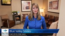 Blue Valley Smiles Overland Park         Outstanding         5 Star Review by Brandy Bonjour