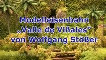 Modelleisenbahn Valle de Viñales auf Kuba von Modellbauer Wolfgang Stößer mit Gleisen von Tillig - Ein Film von Pennula von der großen Modelleisenbahnausstellung Modell Hobby Spiel in Leipzig