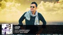 Jaan   Full Audio Song   Manpreet Sandhu   Latest Punjabi Songs   Yellow Music