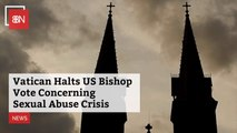 The Vatican Halts Bishop Action On Sexual Abuse