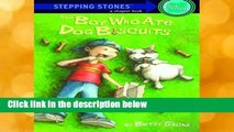 D O W N L O A D [P D F] Stepping Stone Boy Ate Dog Biscuits (A Stepping Stone Book) by Betsy Sachs