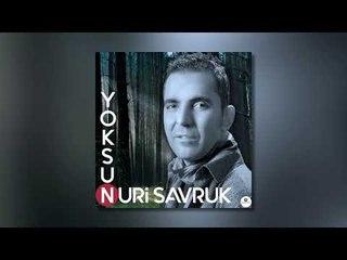Nuri Savruk - Yoksun (Audio)