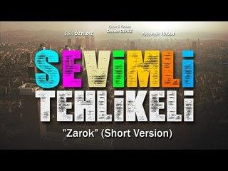 Sevimli Tehlikeli - Zarok (Short Version)