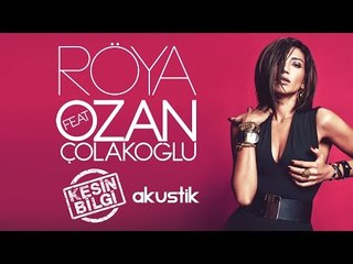 Röya ft Ozan Çolakoğlu - Kesin Bilgi (Akustik)